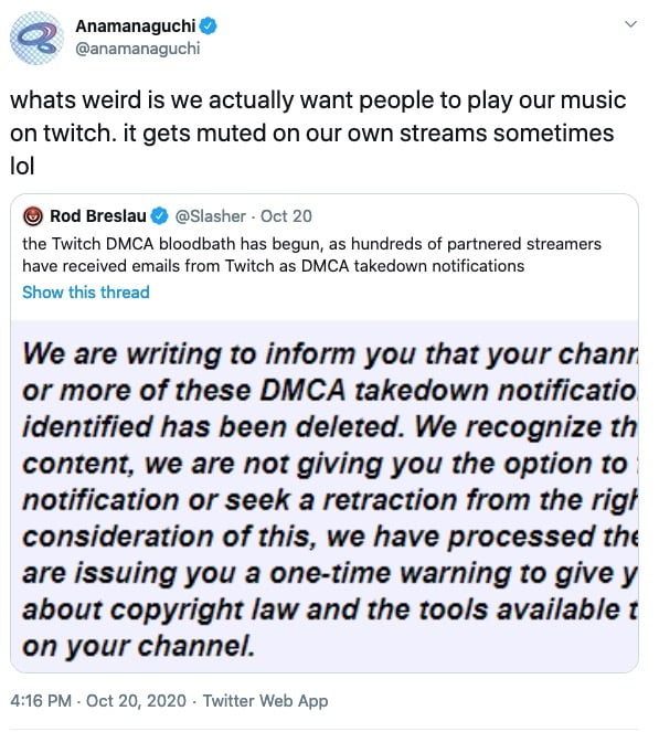 """Anamanaguchi tweet that reads """"whats weird is we actually want people to play our music on twitch. it gets muted on our own streams sometimes lol"""""""
